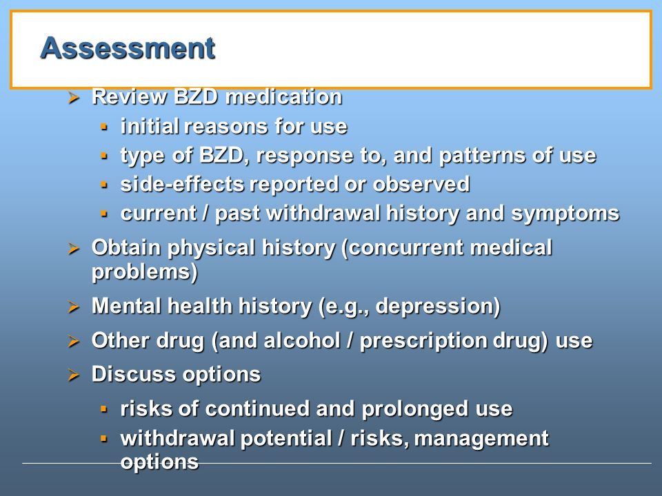 Assessment Review BZD medication initial reasons for use