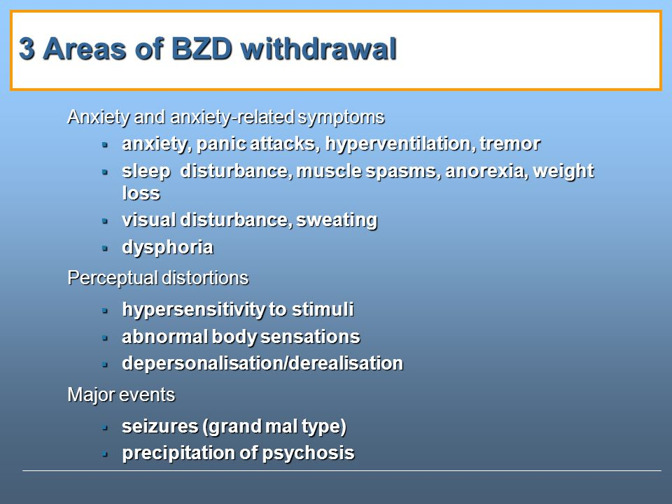 3 Areas of BZD withdrawal