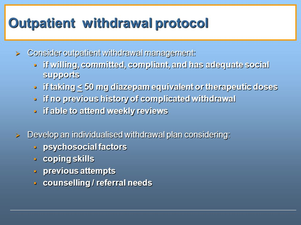 Outpatient withdrawal protocol
