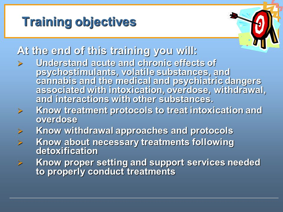 Training objectives At the end of this training you will: