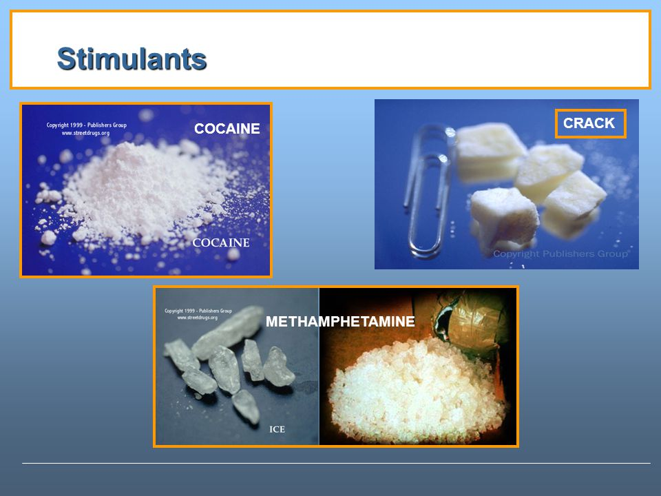 Stimulants CRACK COCAINE METHAMPHETAMINE