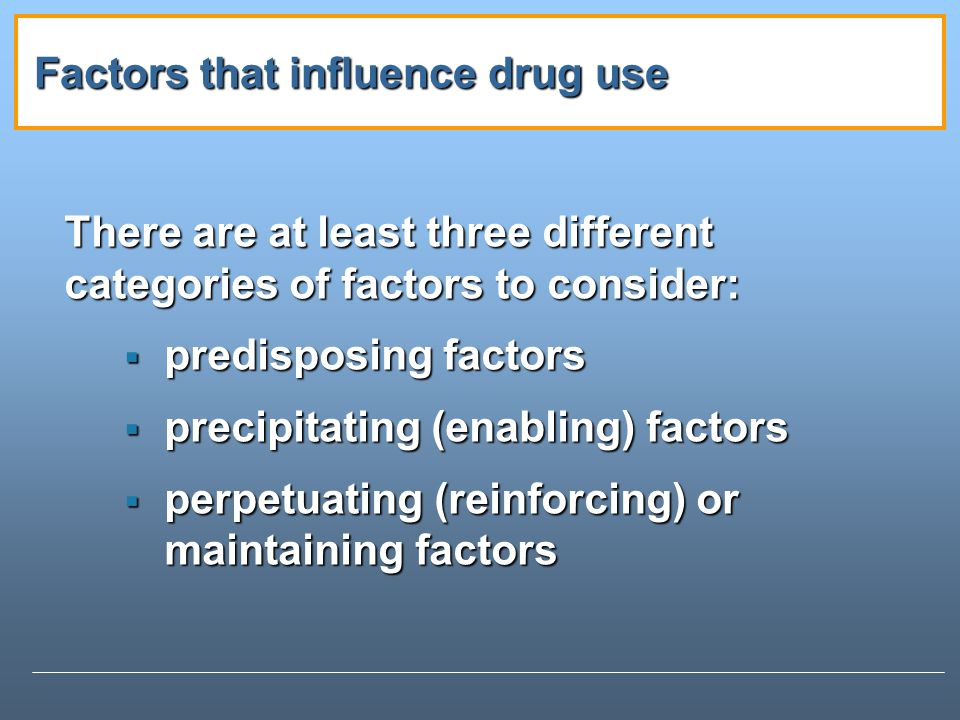 Factors that influence drug use