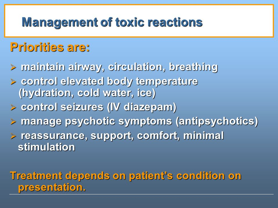 Management of toxic reactions