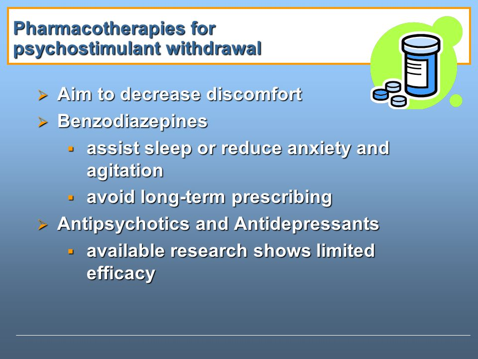 Pharmacotherapies for psychostimulant withdrawal
