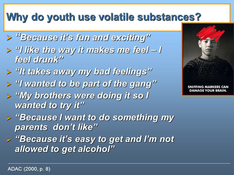 Why do youth use volatile substances