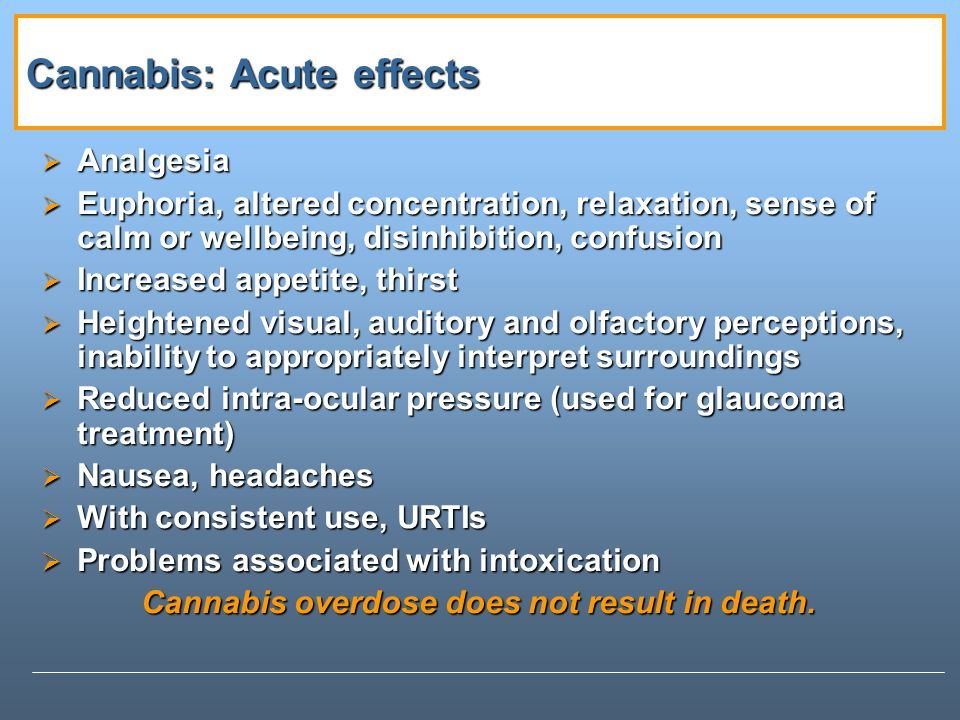 Cannabis: Acute effects