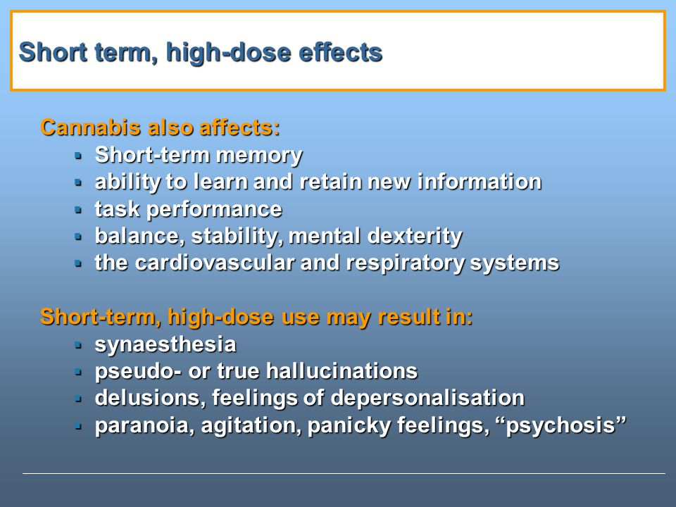 Short term, high-dose effects