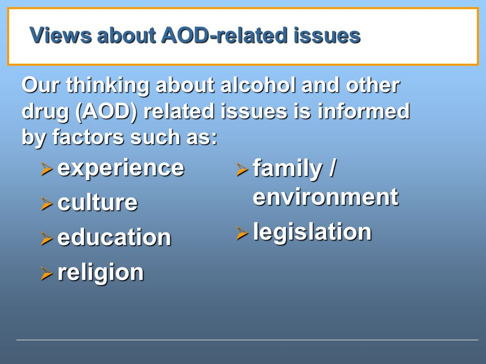 Views about AOD-related issues