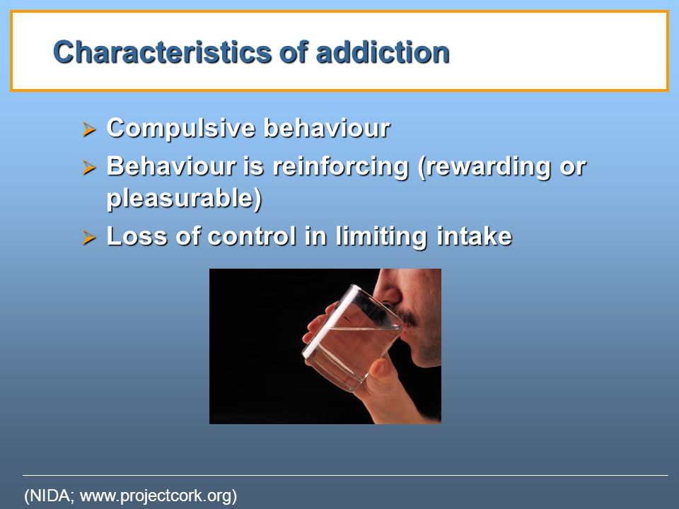 Characteristics of addiction