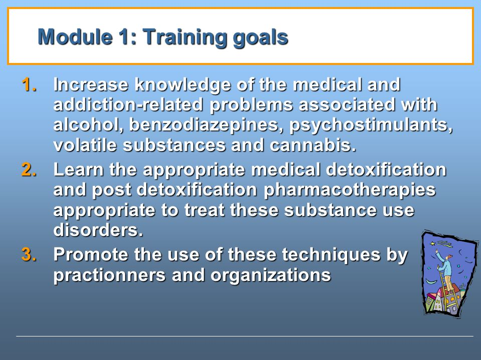 Module 1: Training goals