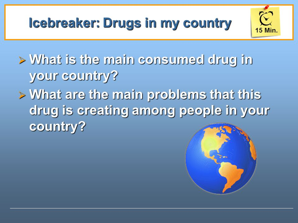 Icebreaker: Drugs in my country