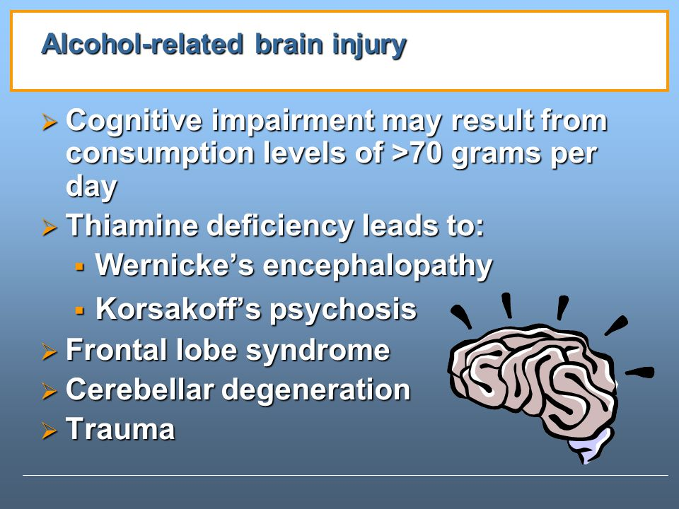 Alcohol-related brain injury