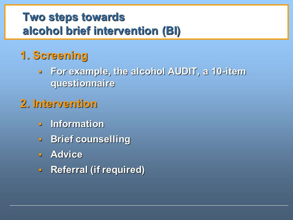 Two steps towards alcohol brief intervention (BI)