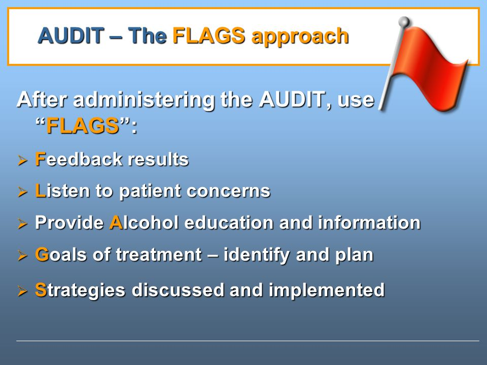 AUDIT – The FLAGS approach