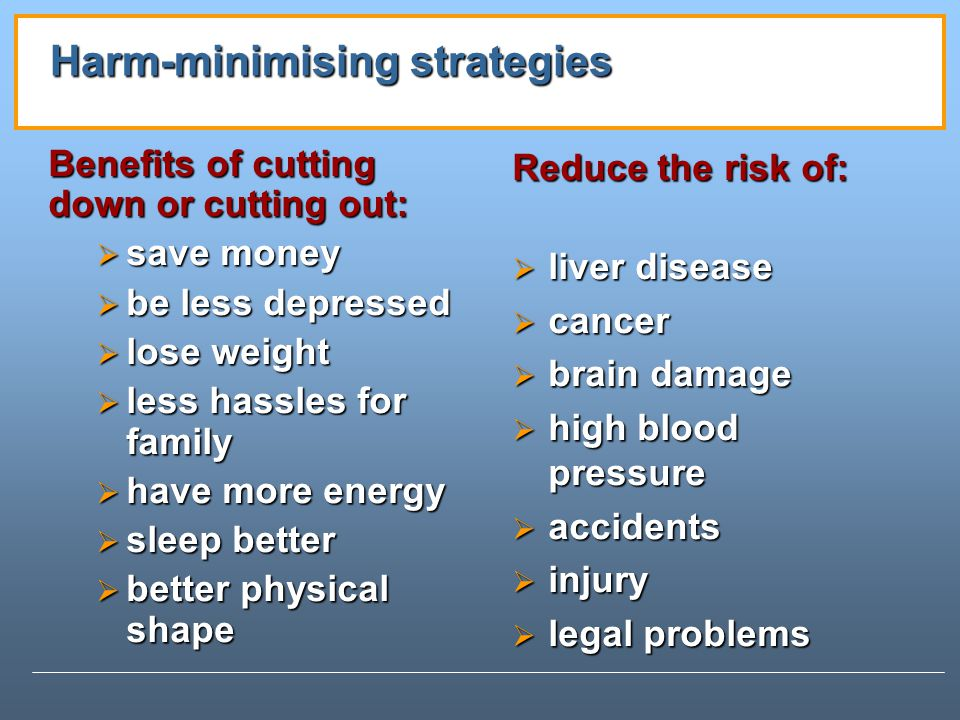 Harm-minimising strategies