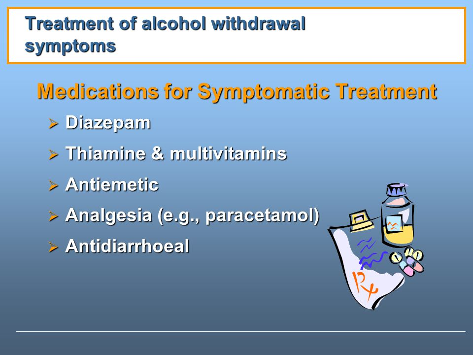 Treatment of alcohol withdrawal symptoms