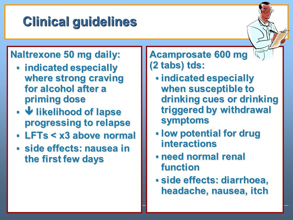 Clinical guidelines Naltrexone 50 mg daily: