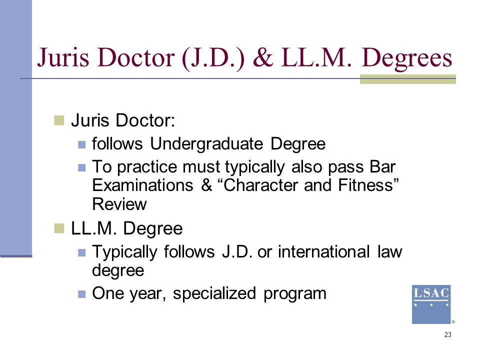Juris Doctor (J.D.) & LL.M. Degrees