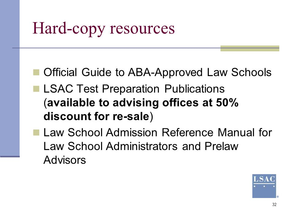 Hard-copy resources Official Guide to ABA-Approved Law Schools