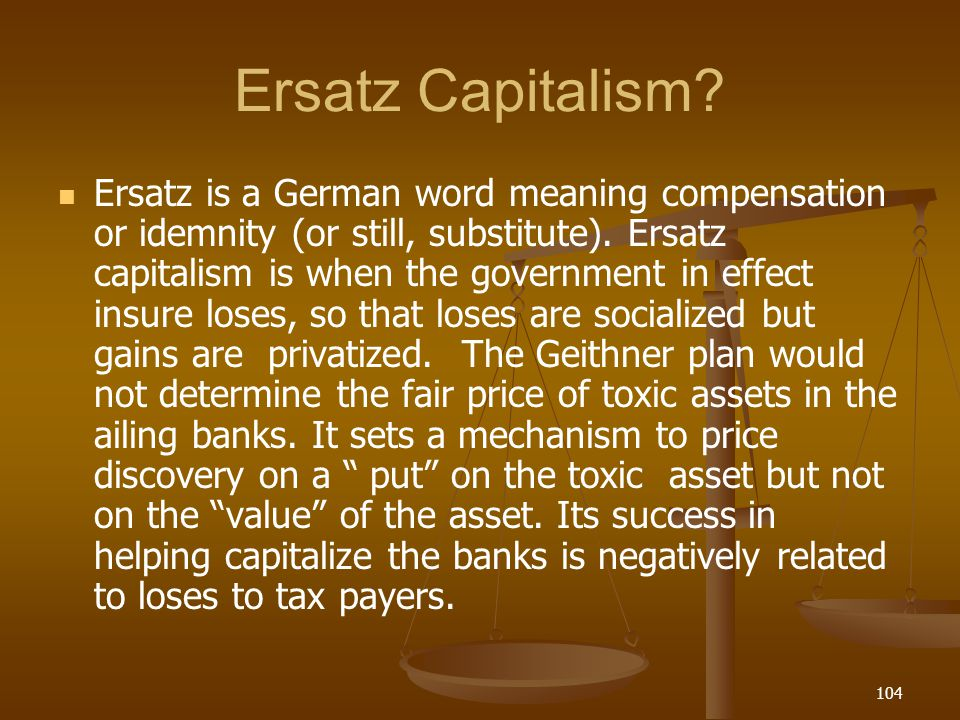 Ersatz Capitalism
