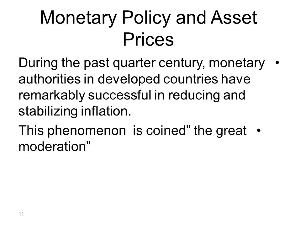 Monetary Policy and Asset Prices
