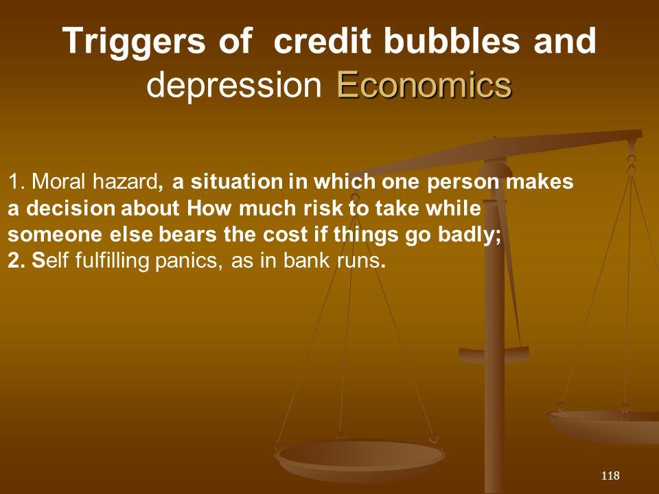 Triggers of credit bubbles and depression Economics