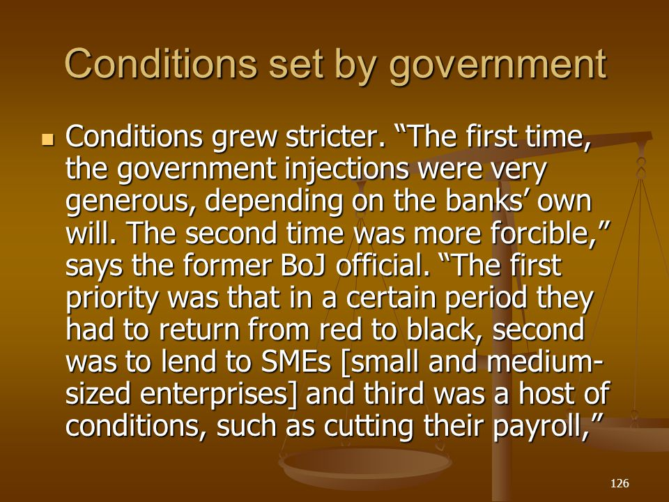 Conditions set by government