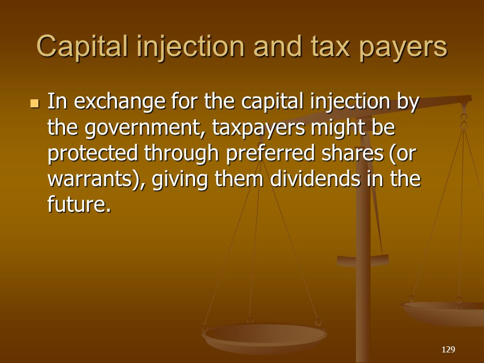 Capital injection and tax payers