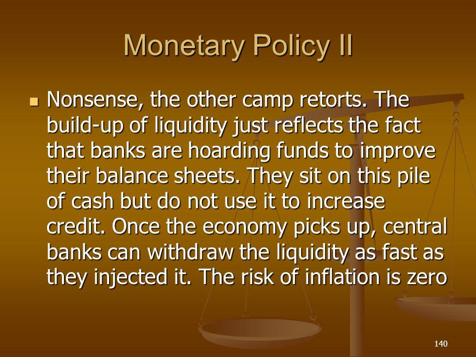 Monetary Policy II