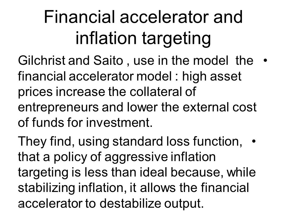 Financial accelerator and inflation targeting