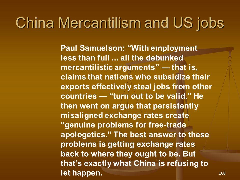 China Mercantilism and US jobs
