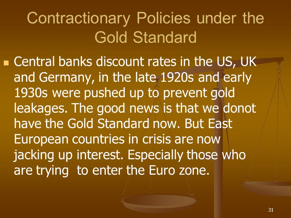 Contractionary Policies under the Gold Standard