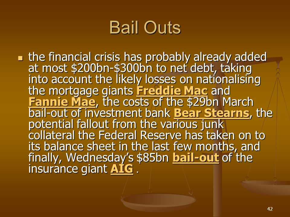 Bail Outs