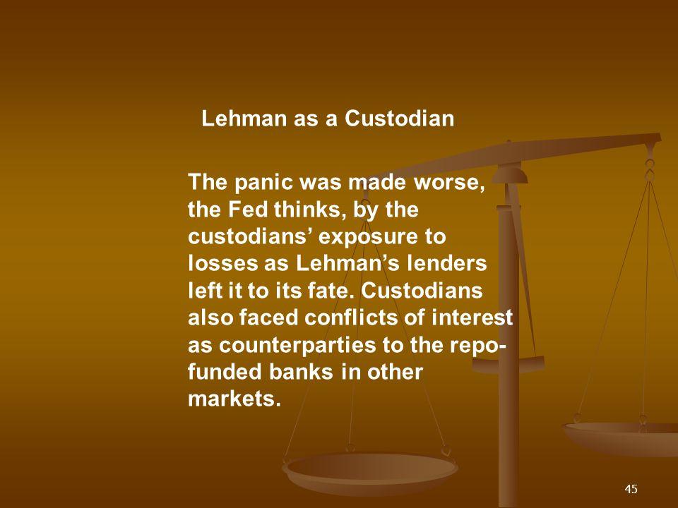 Lehman as a Custodian