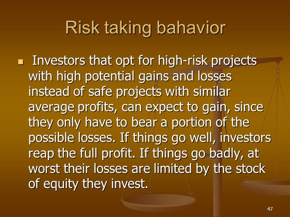 Risk taking bahavior