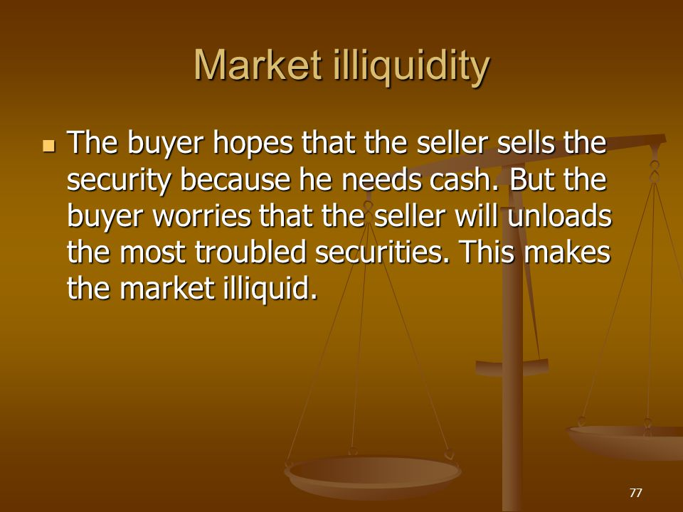 Market illiquidity