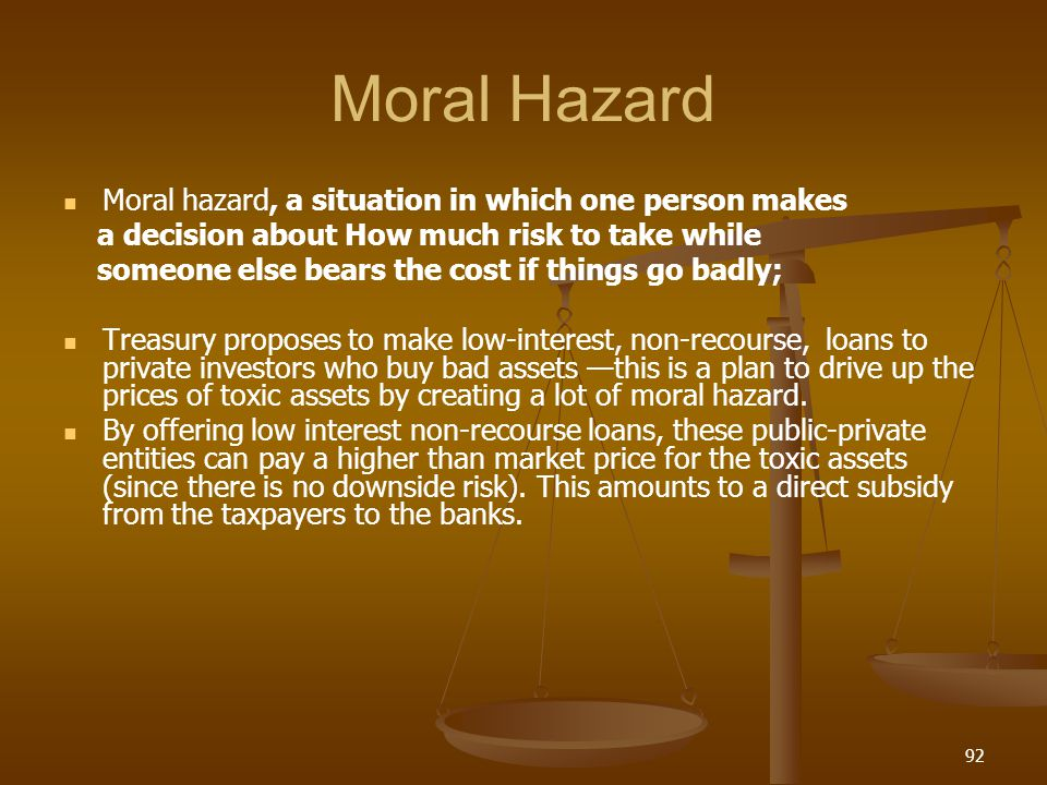 Moral Hazard Moral hazard, a situation in which one person makes