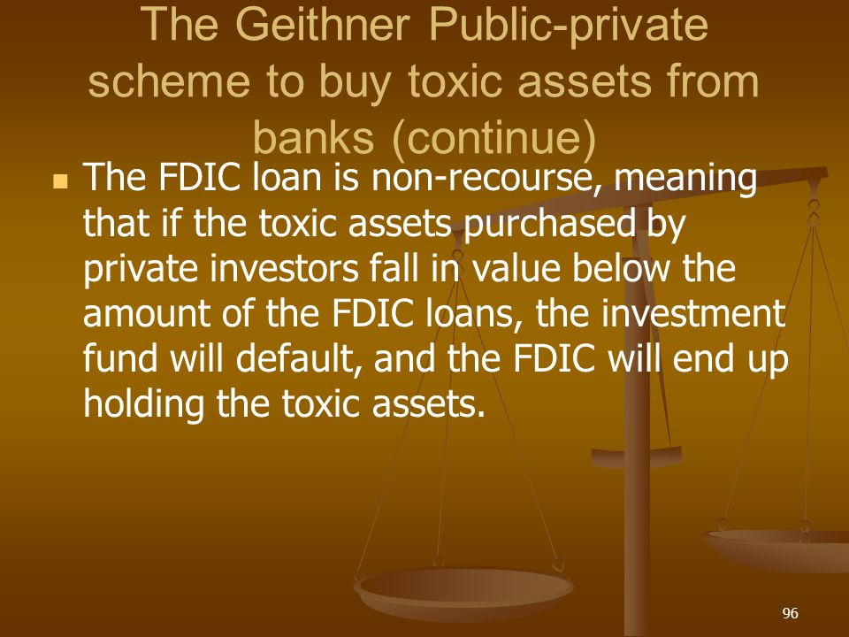 The Geithner Public-private scheme to buy toxic assets from banks (continue)