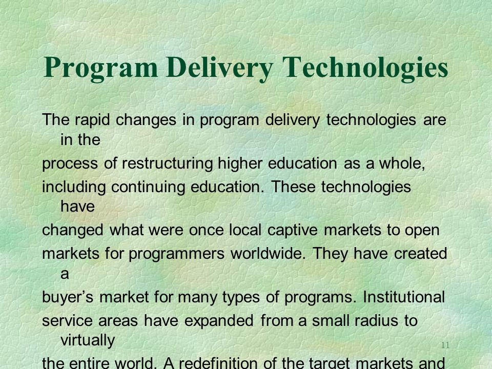 Program Delivery Technologies