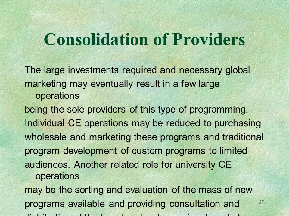 Consolidation of Providers