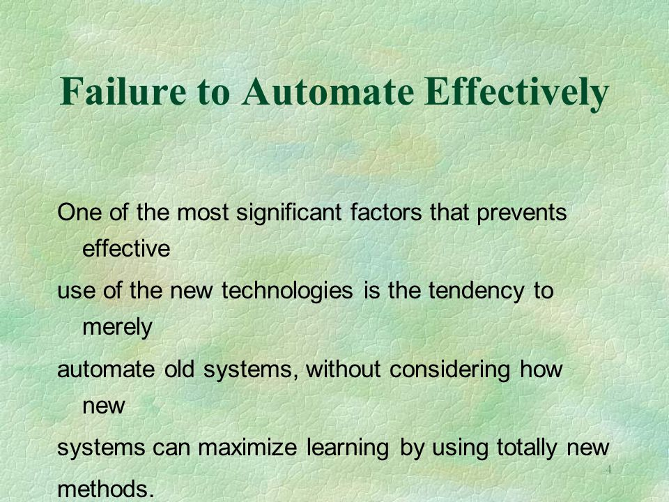 Failure to Automate Effectively