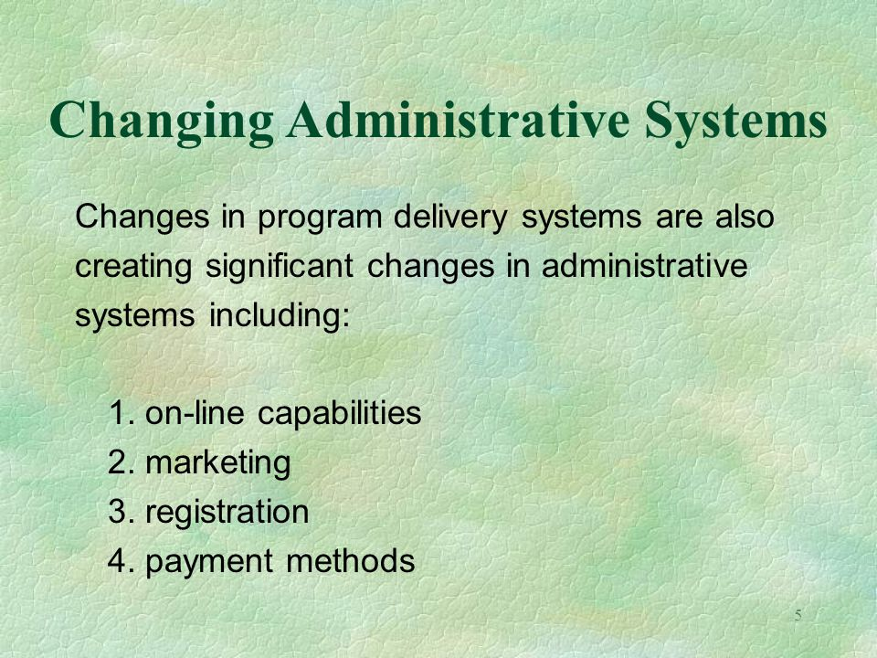 Changing Administrative Systems