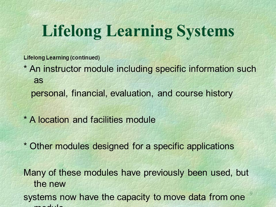 Lifelong Learning Systems