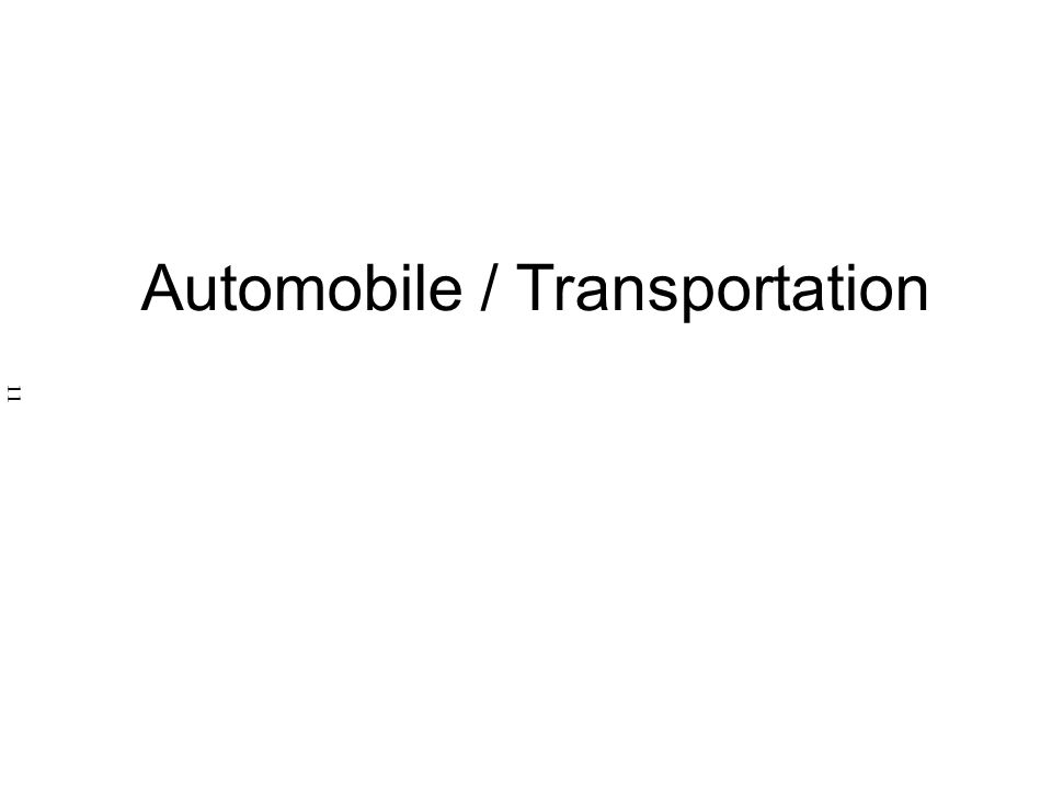 Automobile / Transportation