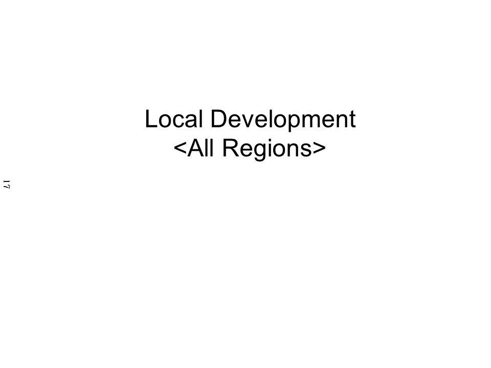 Local Development <All Regions>