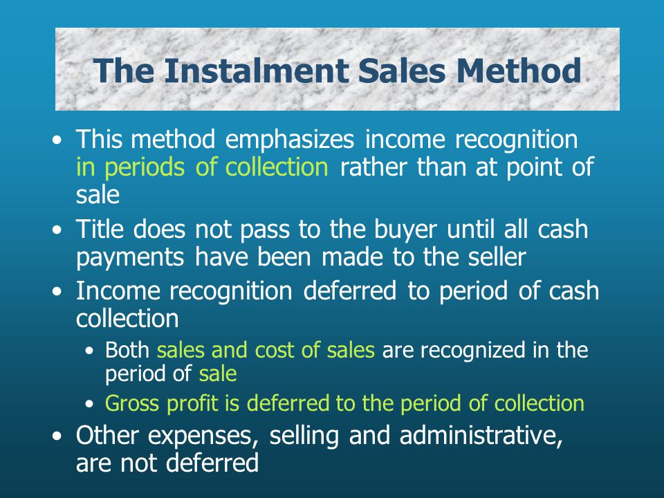 The Instalment Sales Method