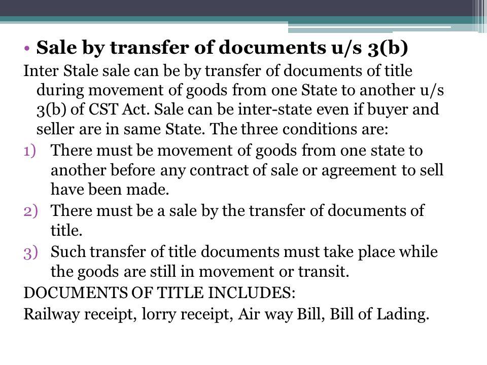 Sale by transfer of documents u/s 3(b)