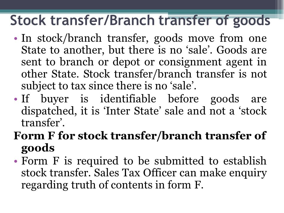 Stock transfer/Branch transfer of goods