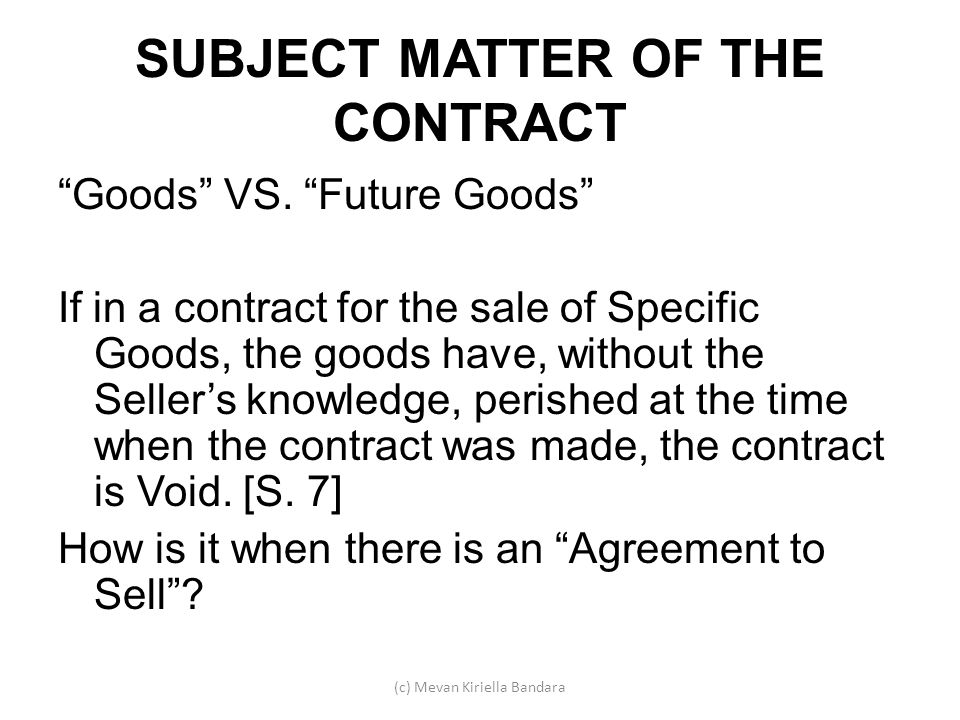 SUBJECT MATTER OF THE CONTRACT