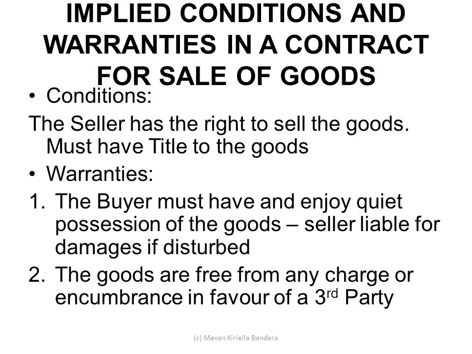 IMPLIED CONDITIONS AND WARRANTIES IN A CONTRACT FOR SALE OF GOODS